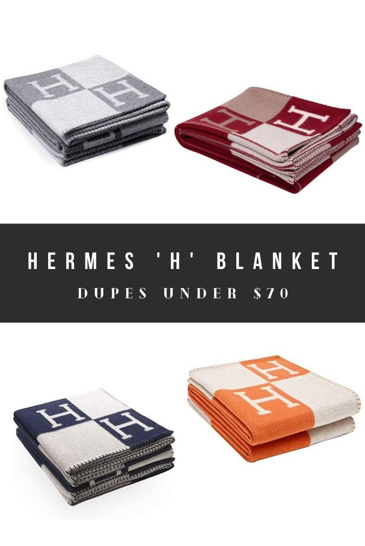 Hermes Blanket Dupes and  Avalon H Throw Look Alikes