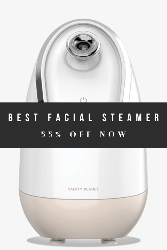 Best Facial Steamer for Anti- Aging Like a Professional