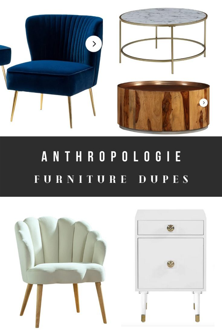 Anthropologie Furniture Dupes, Home Decor Look Alikes, and Alternatives