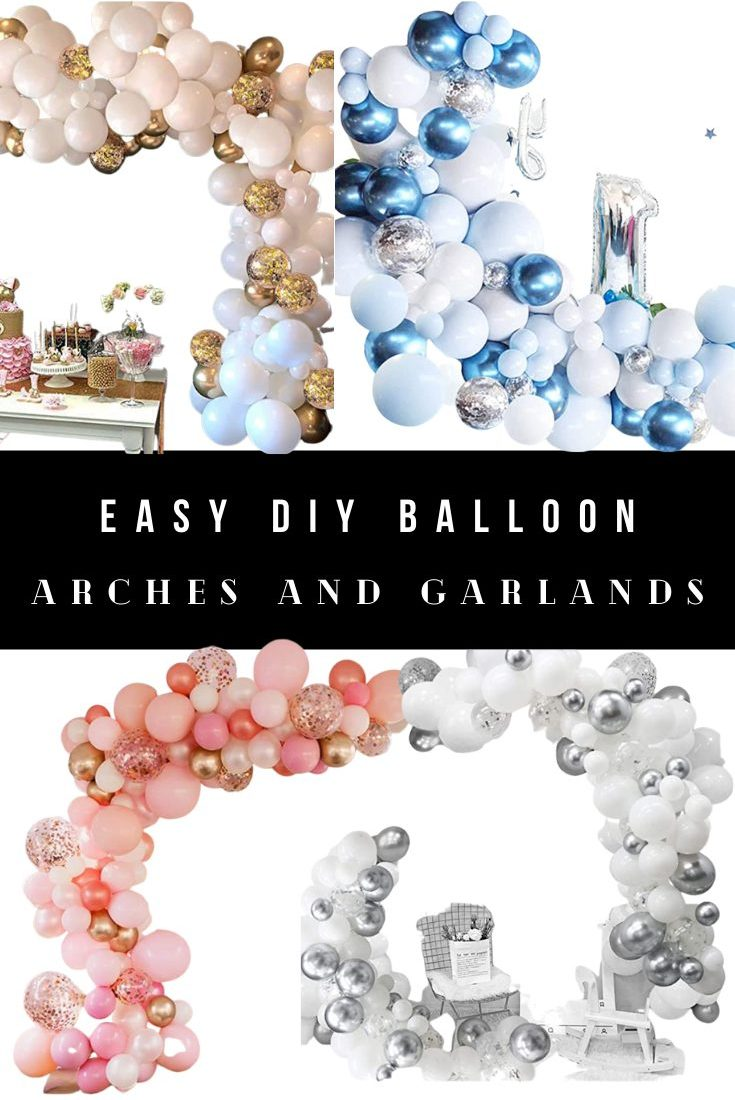 How to Make Easy DIY Balloon Arches and Garlands