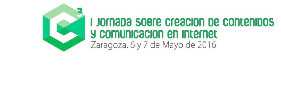 C3 Jornadas sobre Creación de Contenidos y Comunicación en Internet