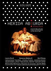 Herida Absurda- Grupo Punto y Aparte-(Formosa, Argentina) Direccion Joselo Mak -2013