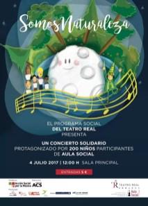 2017'VII'4. Teatro Real de Madrid. Estreno de 'Somos Naturaleza' - cartel