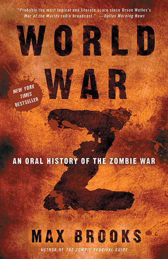 Adaptación Al Cine De World War Z An Oral History Of The Zombie War Guerra Mundial Z Reparto De La Película Sonia Unleashed