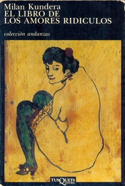 el-libro-de-los-amores-ridiculos-milan-kundera