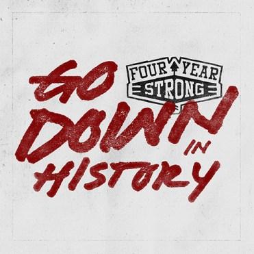 FouryearStrongGoDowninHistory