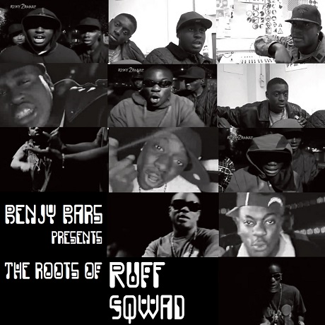 Benjy Bars presents The Roots of Ruff Sqwad