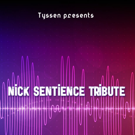 Nick Sentience Tribute