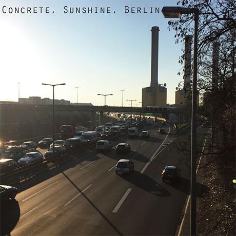 Concrete Sunshine Berlin
