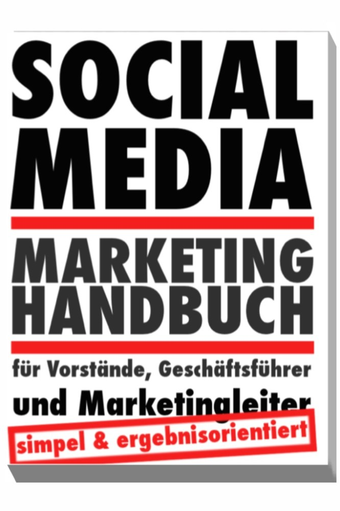 Das Social Media Marketing Handbuch (1/3)