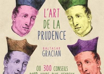 L'ART DE LA PRUDENCE