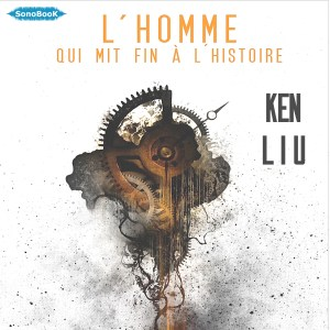 cover L'HOMME QUI MIT FIN A L'HISTOIRE