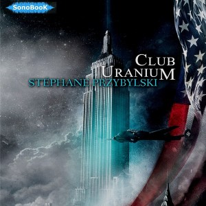 couv Livre audio CLUB URANIUM