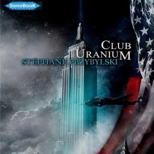 Livre audio CLUB URANIUM