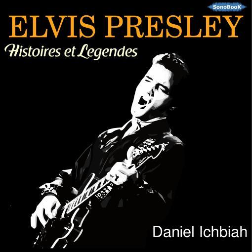 Couv_Elvis Presley_Histoires et Légendes
