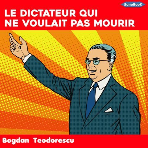 Le dictateur qui ne voulait pas mourir_Extrait