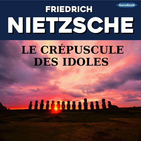 LE CREPUSCULE DES IDOLES_EXTRAIT