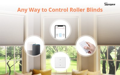 How to remotely control your roller blinds with SONOFF smart switches?