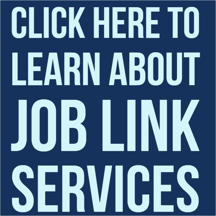 Click here to learn about Job Link Services