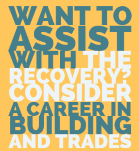 Want to Assist with the Recorvery? Consider a career in building and trades