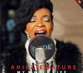 Anietie Bature - My Whole Life DOWNLOAD
