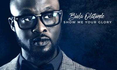 Biola Olatunde Show Me Your Glory Full album Download