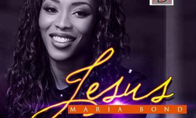 Maria Bond Jesus Mp3 Download