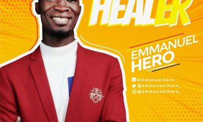 Emmanuel Hero - Healer Mp3 Download