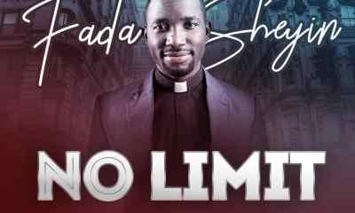 Fada Sheyin - No Limit DOWNLOAD