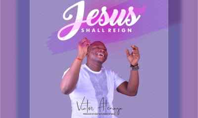 Victor Atenaga - Jesus Shall Reign Mp3 Download