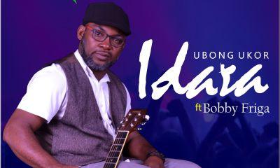 Ubong Ukor - Idara (JOY) Feat. Bobby Friga Mp3 Download