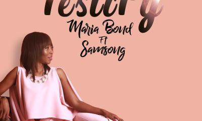 Maria Bond – Testify Ft. Samsong & Ralph Daniels (Mp3 Download)