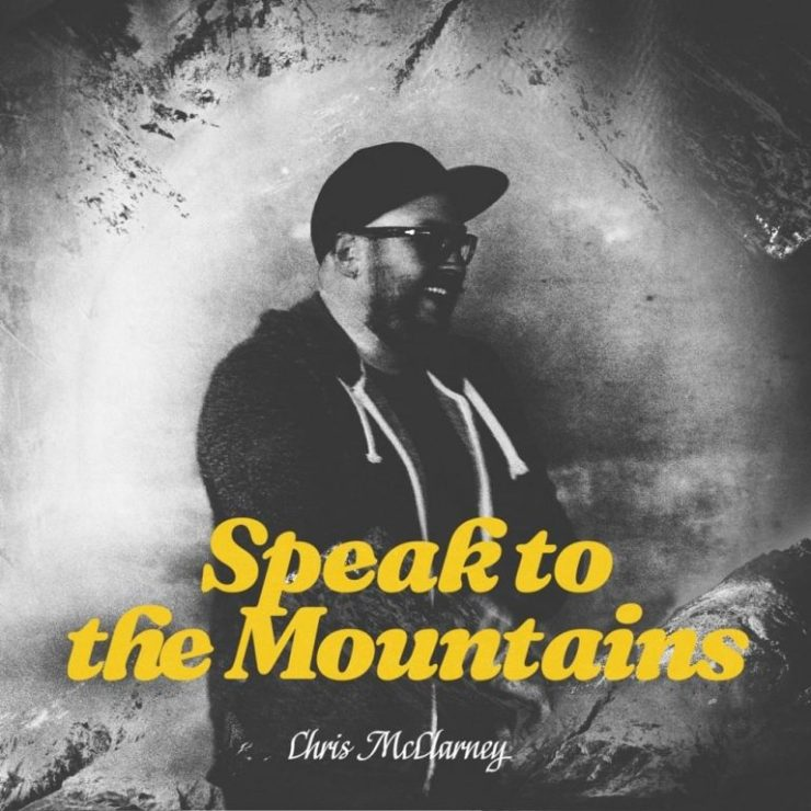 Download Chris McClarney Speak To The Mountains mp3