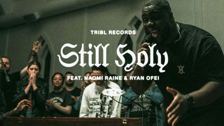 Download Tribl Music Members Still Holy mp3