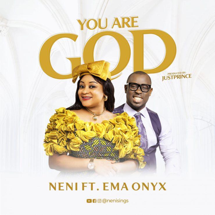 Download Neni You Are God mp3