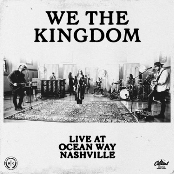 Download We The Kingdom Live At Ocean Way Nashville album