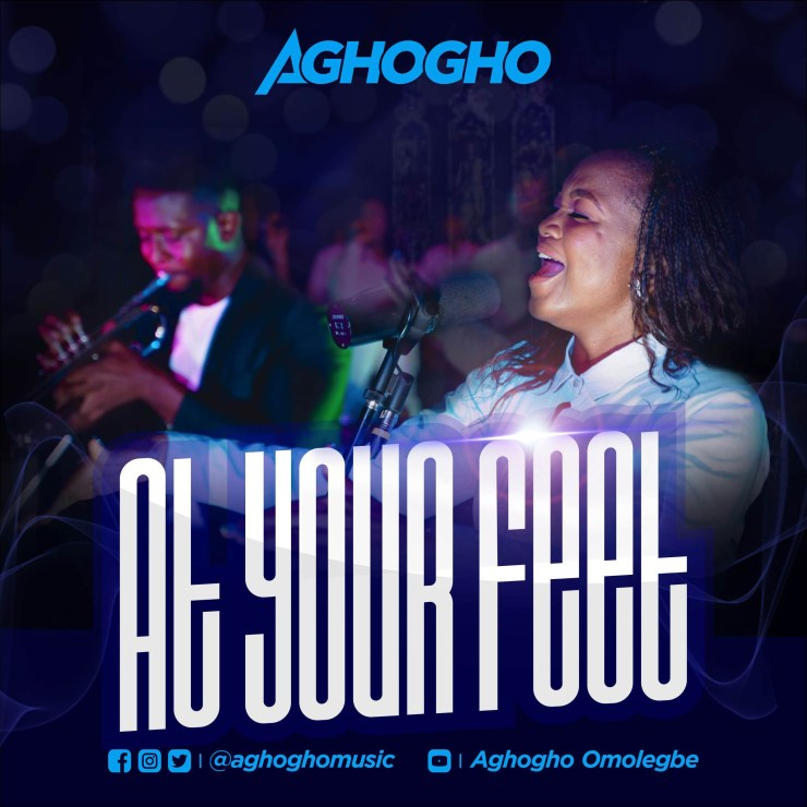 Download Aghogho At Your Feet mp3