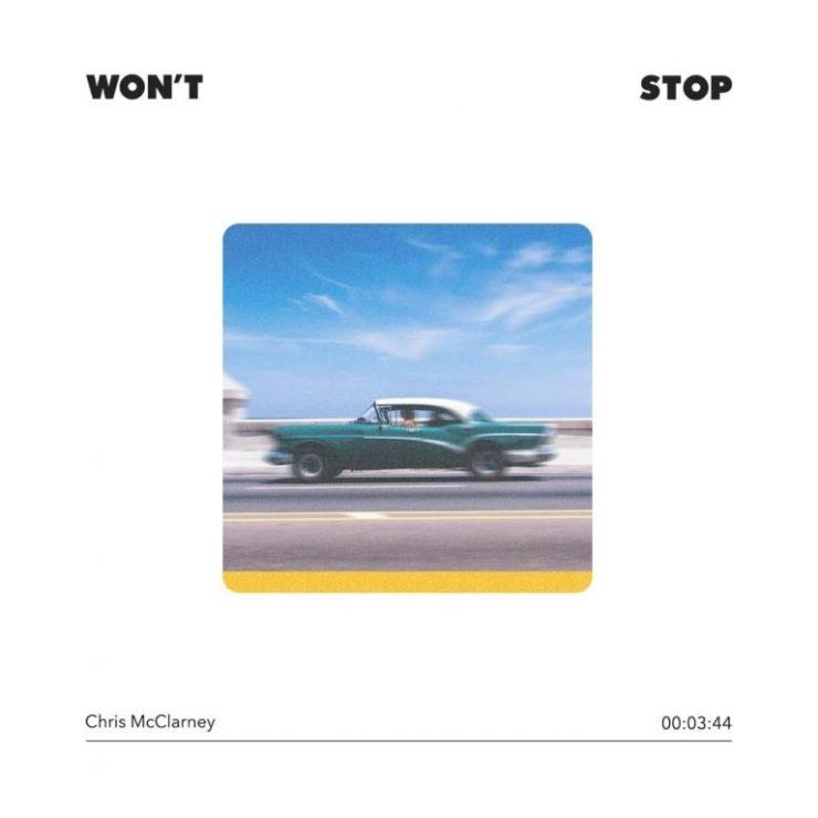 Download Chris McClarney Won't Stop mp3