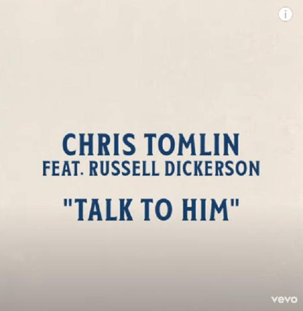 Download Chris Tomlin Talk To Him mp3
