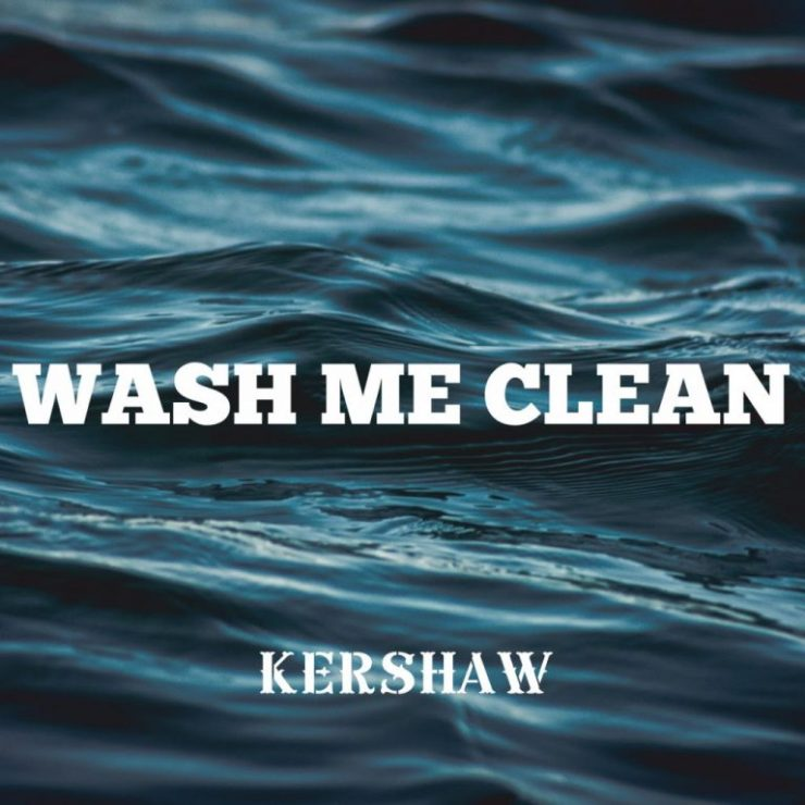 Download Kershaw Wash Me Clean mp3