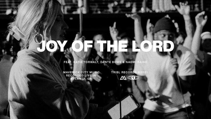 Download Maverick City Joy of the Lord mp3