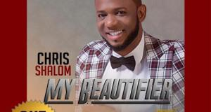 Chris Shalom - My Beautifier Download
