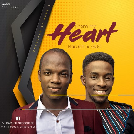 Baruch - From My Heart ft GUC Mp3 Download