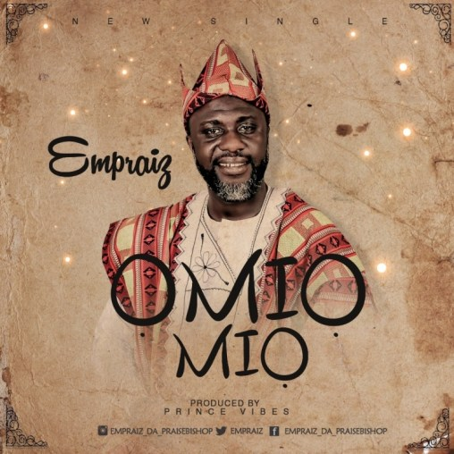 Empraiz - Omiomio Mp3 Download