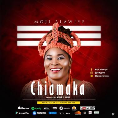 Moji Alawiye PMA - Chiamaka Mp3 Download