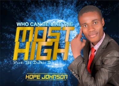 Hope Johnson - Who can be like the Most High