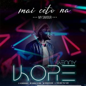 Kenny Kore - Mai Ceto Na (My savior) Mp3 Download