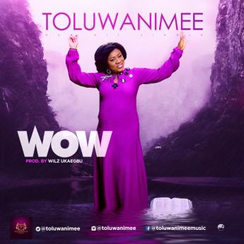 Toluwanimee - WOW Mp3 Download