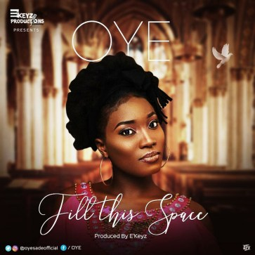 Oye Fill This Space Mp3 Download