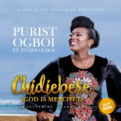 Purist Ogboi - Chidiebere Ft. Evans Ogboi